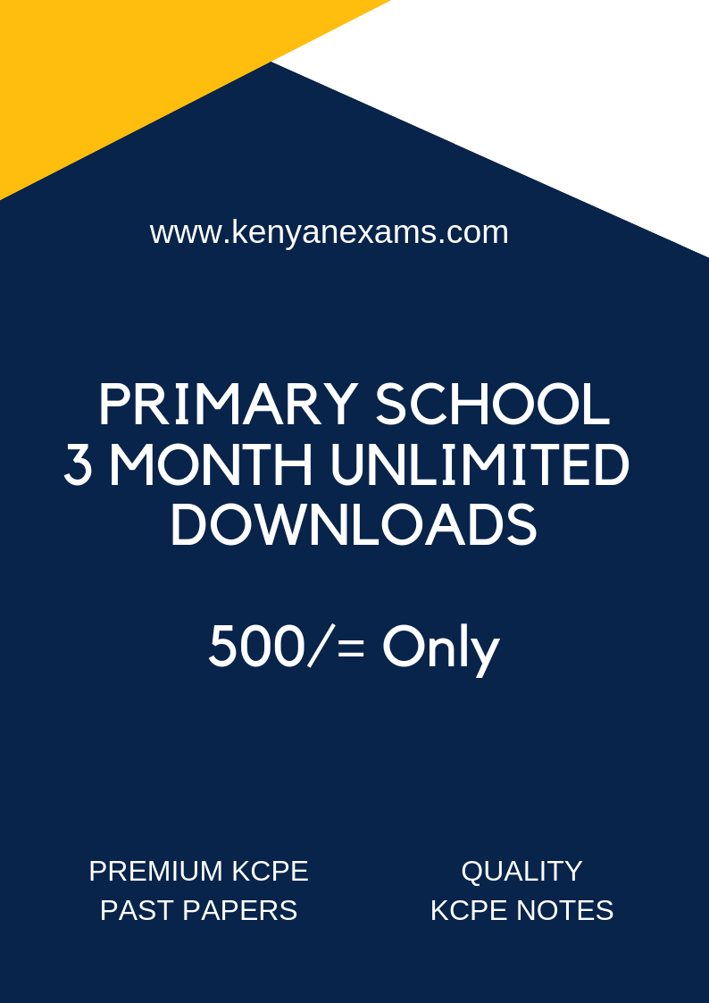 Download KCPE past papers and notes for 3 months